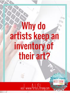 "The word ""organization"" can sound daunting to anyone. Why should we take time away from making our art to create an art inventory? Hi, my name is Carrie. Today on Artist Strong, I&#8217…"