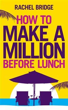 Fed up with working for someone else? Want to start your own business but don't want to wait years to reap the rewards?.. How to Make a Million Before Lunch by Rachel Bridge. Buy this eBook on #Kobo: http://www.kobobooks.com/ebook/How-Make-Million-Before-Lunch/book-OvQV5Wq-_Ea2xHvlYaM3uQ/page1.html?s=ifXVD0M6s0aKMJfILDrOYg=1