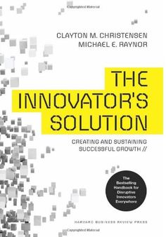 Innovator's Solution, Revised and Expanded: Creating and Sustaining Successful Growth: Amazon.co.uk: Clayton M Christensen, Michael Raynor: 9781422196571: Books
