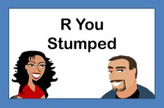 R You Stumped Resources | TheSpeechPathWay.com  Look at the webinar for ideas.