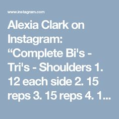 "Alexia Clark on Instagram: ""Complete Bi's - Tri's - Shoulders  1. 12 each side  2. 15 reps  3. 15 reps  4. 10 reps each  3-5 rounds  #alexiaclark #queenofworkouts…"""