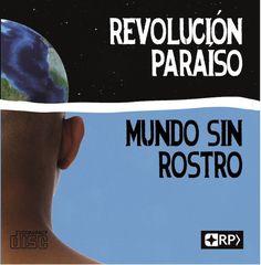 Revolución Paraíso: Mundo Sin Rostro - cover artwork