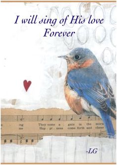I will sing of His love forever