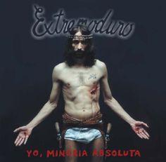 Extremoduro - Yo Minoria Absoluta
