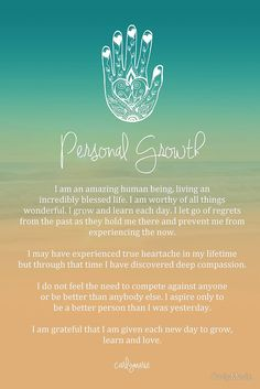 Affirmation - Personal Growth. I'm in love with this affirmation. Morning ritual me thinks
