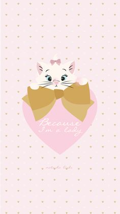 "Disney Aristocats Marie ""Because I'm a Lady"" free iphone background wallpaper… Cute Backgrounds, Phone Backgrounds, Cute Wallpapers, Wallpaper Backgrounds, Trendy Wallpaper, Pink Wallpaper, Wallpaper Ideas, Disney Love, Disney Magic"