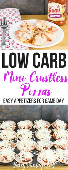 Low Carb Mini Crustless Pizzas - Easy Appetizers for Game Day Who doesn't love a quick appetizer for Game Day? If you are looking to eat a little healthier this year, you will love my Low Carb Mini Crustless Pizzas! #sponsored