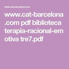 www.cat-barcelona.com pdf biblioteca terapia-racional-emotiva tre7.pdf