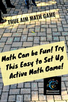 True Aim Math Game; An Active Math Game the Kids Love to Play #mosswoodconnections #mathfacts #learningthroughplay #education #homeschool Math Activities For Kids, Learning Games For Kids, Fun Math Games, Learning Goals, Learning Through Play, Educational Activities, Elementary Math, Upper Elementary, Nonfiction Text Features