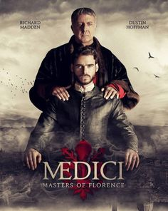 New Drama Series: Medici Masters of Florence - Dustin Hoffman and Richard Madden star in historical drama set in Renaissance Italy Star Tv Series, Family Tv Series, Tv Series To Watch, Watch Tv Shows, Drama Series, Series Movies, Richard Madden, Dustin Hoffman, Bradley James