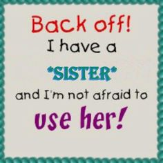 Sister use her
