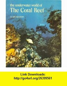 The Underwater World Of Coral Reef 9780590074674 Ann McGovern ISBN 10
