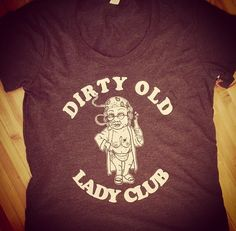 Dirty Old Lady Club