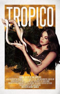 'TROPICO' STARRING LANA DEL REY