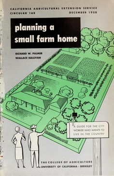 This is a fantastic read and as relevant today as it was in 1950 when it was written.Planning a small farm home, full of common sense and a really good start. Not many of us have the space but you can pare back the size and still have a flavour of a country life in the city.