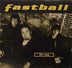 The Way by Fastball single cover