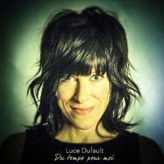 Du temps pour moi by Luce Dufault Le Jolie, Itunes, Hair, Apple Music, Songs, Amazon, Medium, Google, Photos