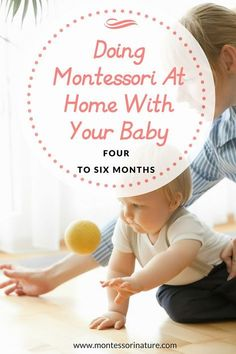 Doing Montessori At Home With Your Baby ( 4 - 6 mo) | Montessori Nature | Montessori Toys | Baby 4 - 6 months | Montessori Method