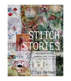 Cas Holmes Stitch Stories Book                                                                                                                                                                                 More