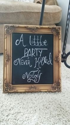 Sign I, Chalkboard Quotes, Art Quotes, Party, Parties