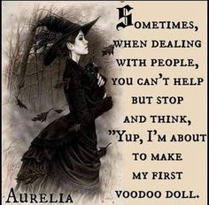 A Little Humor for Your Day – Voodoo Dolls – Witches Of The Craft® Sarcastic Quotes, Funny Quotes, Funny Memes, Funny Sarcasm, Qoutes, Creepy Quotes, Bitchyness Quotes, Silly Memes, Dark Quotes