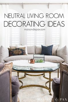 Looking for neutral living room ideas? Get tips on choosing paint, area rugs, and furniture for a beautiful neutral transitional living room! #neutraldesign #livingroom