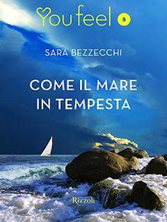 """ROMANCE NON-STOP: RECENSIONI """"COME IL MARE IN TEMPESTA"""" di Sara Bezz..."""