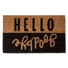 "• natural fiber coir rug material<br>• PVC backing material<br>• skid resistant<br><br>Here's a double message for your guests—they see ""Hello"" when they arrive and ""Goodbye"" as they are leaving when they see the Room Essentials Hello Goodbye Multicolored Doormat at your front door. The fun message lends a whimsical air that starts their visit with a good vibe. Long-lasting, machine-tufted materials make the ..."
