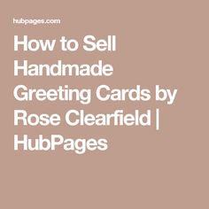 Get started selling handmade cards with these useful tips paper how to sell handmade greeting cards m4hsunfo