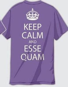 keep calm and esse quam :)
