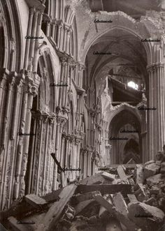 Rouen 1944 Cathedral after the bombing