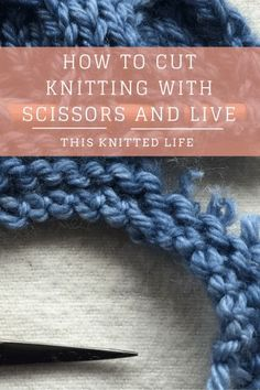 Step by step guide to cutting off cast-on edge with scissors. And surviving.