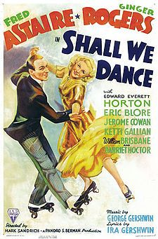 1937: Fred Astaire and Ginger Rogers in Shall We Dance