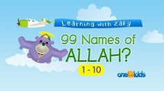 One 4 Kids covers the 1st 10 names of Allah.