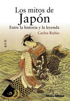 Portada de Los mitos de Japón (Entre la historia y la leyenda), de Carlos Rubio
