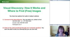 Visual Discovery How It Works and Where to Find (Free) Images http://www.teachtci.com/teaching-strategy-and-classroom-technology-webinars/visual-discovery-how-it-works-and-where-to-find-free-images.html