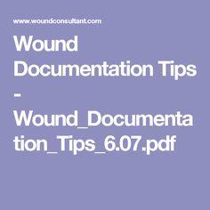Wound Documentation Tips - Wound_Documentation_Tips_6.07.pdf