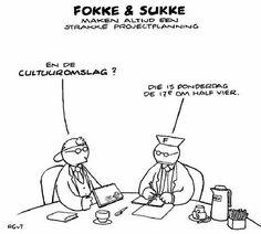 Fokke en Sukke, projectplanning - cultuuromslag