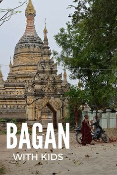 Bagan is a fantastic destination with kids with all the temples to explore - on an electric scooter, preferably!