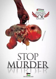 BASTA DE MATAR NIÑOS!!! #IsraelKillsKids #ICC4Israel