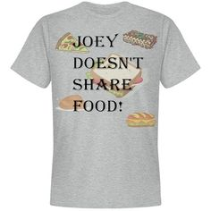 Joey Doesn't Share Food! | Joey Doesn't Share Food! cute and funny quote by Joey in Freinds