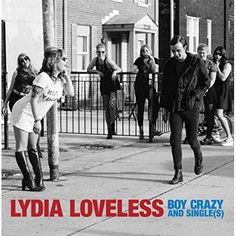 Lydia Loveless - Boy Crazy and Single(s) [Explicit]