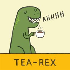 Tea seems to be popular since the beginning of time :)