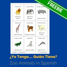 Zoo Animals I Have, Who Has Game To play: ¿Yo Tengo, Quién Tiene? (Groups of 18 or less) Print, cut out,and laminate the cards. Pass out the cards to students. Any student you choose may begin. The student reads his or her card aloud, naming the object in the picture. The student who has the...Read More »