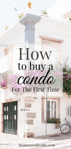 Buying A Condo//Condo For Sale//Condo Living//New Condo//Buying A Condo First Time//Buying A Condo Vs A House//Buying A Condo Tips//Buying A Condo Checklist//Buying A Condo Articles// Buying a condo for the first time? Discover 12 things you need to Buying First Home, Buying A Condo, Home Buying Tips, Home Buying Process, First Time Home Buyers, Mission Beach San Diego, Pacific Beach San Diego, La Jolla, Luxury Real Estate Agent
