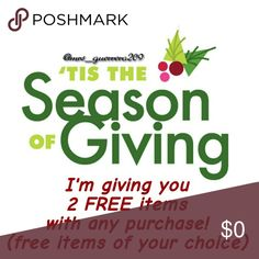 Season of Giving I'm giving thanks! It's the season of giving! I'm giving you 2 free items of your choice with any purchase! *Free items must be of equal or less value. Plus I recently just lowered all prices. How it works! Please pick your item to purchase and your 2 free picks, bundle them and off the price of your purchase item or I can send you the offer. Other