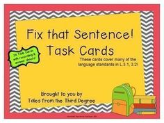Task Cards - Fix The Sentence by Tales From the Third Degree Teacher Pay Teachers, Teacher Resources, Ela Classroom, Classroom Ideas, 2nd Grade Ela, Daily Five, Grammar Skills, Balanced Literacy, Recording Sheets