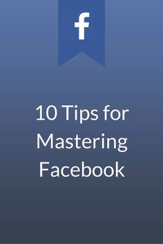 10 tips for improving your facebook business marketing
