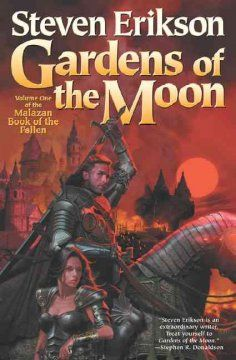 First book in the Malazan Book of the Fallen series. When the last of the free cities of the Malazan Empire is targeted by the forces of the Empress Laseen, squad leader Sergeant Whiskeyjack and the mage Tattersall confront dark gods to protect the citadel of Darujhistan.