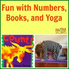 (X) Yoga and Numbers...paired this with 10 Terrible Dinosaurs Count